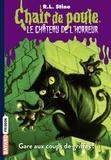 R. L. Stine - Le château de l'horreur Tome 1 : Gare aux coups de griffes !.