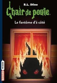 R. L. Stine - Le fantôme d'à côté.