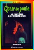 R. L. Stine - Le fantôme de l'auditorium.