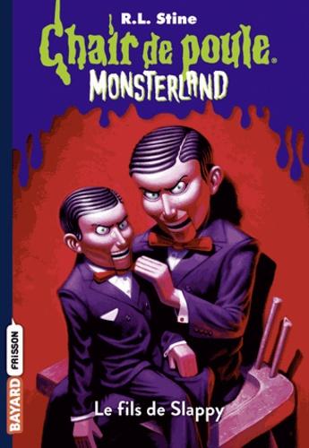R.l Stine - Monsterland, Tome 02 - Le fils de Slappy.