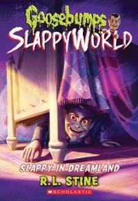 R.L. Stine - Slappy in Dreamland (Goosebumps SlappyWorld #16).