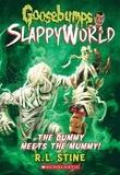 R. L. Stine - The Dummy Meets The Mummy! (Goosebumps SlappyWorld #8).