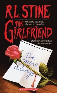 Livres télécharger le fichier pdf The Girlfriend DJVU PDF 9781338572506 (French Edition) par R. L. Stine