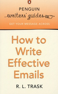 R-L Trask - How to Write Effective Emails.