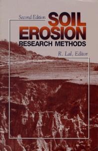 SOIL EROSION. Research methods, 2ème édition en anglais - R Lal | Showmesound.org