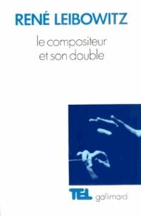 R Leibowitz - Le compositeur et son double.
