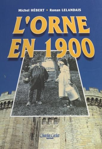 L'Orne en 1900