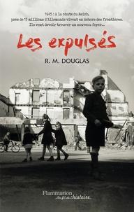 R. M. Douglas - Les expulsés.