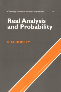 R. M. Dudley - Real Analysis and Probability.
