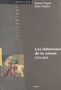 R Mantero - Les infortunes de la raison - 1774-1815.