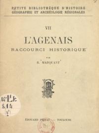 R. Marquant - L'Agenais - Raccourci historique.