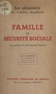 R. Monnin - Famille et Sécurité sociale - Les options du Mouvement familial.