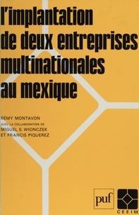 R Montavon - L'Implantation de deux entreprises multinationales au Mexique.