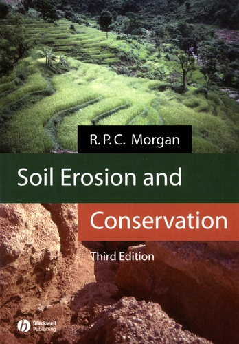 R. P. C. Morgan - Soil Erosion and Conservation.