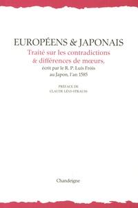R.P Luis Frois - Européens et japonais - Traité sur les contradictions et différences de moeurs.