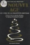 R-P Provos - Le Nouvel âge - Ou l'ÁEre de la créativité mentale.