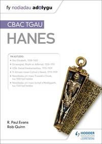 R. Paul Evans et Rob Quinn - Fy Nodiadau Adolygu: CBAC TGAU Hanes (My Revision Notes: WJEC GCSE History Welsh-language edition).