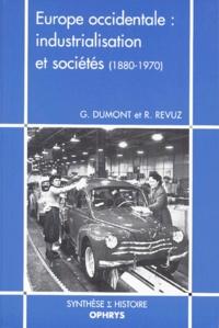 R Revuz et G Dumont - Europe occidentale - Industrialisation et sociétés, 1880-1970.