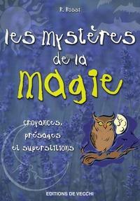 R Rossi - Les mystères de la magie.