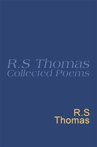 R.S. Thomas - Collected Poems: 1945-1990 R.S.Thomas - Collected Poems : R S Thomas.