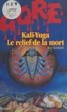 R Sardanti - Kali-Yuga le relief de la mort.