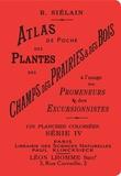 R Siélain - Atlas de poche des plantes des champs, des prairies et des bois à l'usage des promeneurs et des excursionnistes - Volume 4.