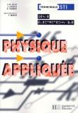 R Trannoy et  Collectif - Physique appliquée, terminale STI génie électrotechnique.
