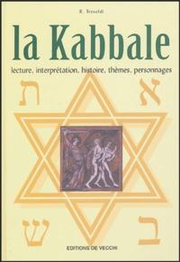 R Tresoldi - La Kabbale - Lecture, interprétation, histoire, thèmes, personnages.