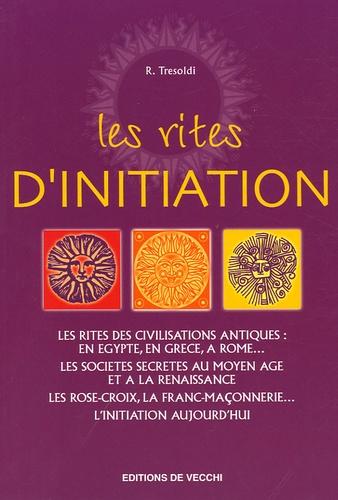 R Tresoldi - Les rites d'initiation.