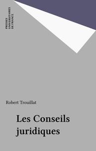 R Trouillat - Les Conseils juridiques.