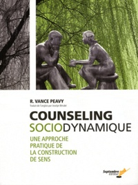 R. Vance Peavy - Counseling sociodynamique - Une approche pratique de la construction de sens.