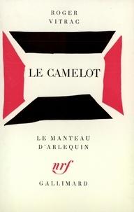 R Vitrac - Le Camelot - [Paris, Théâtre de l'Atelier, 12 octobre 1936].