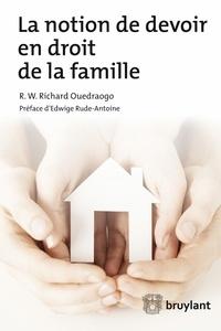 R.W. Richard Ouedraogo - La notion de devoir en droit de la famille.