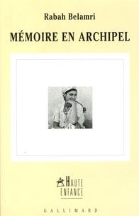 Rabah Belamri - Mémoire en archipel.