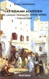 Rabah Soukehal - Le roman algérien de la langue française (1950-1990) - Thématique.