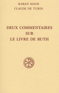 Raban Maur et  Claude de Turin - Deux commentaires sur le Livre de Ruth.