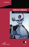 Rabanel - Génie du carnaval - Quand le savoir bascule.