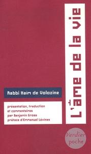 Rabbi Hayyim de Voloszhyn - L'âme de la vie.