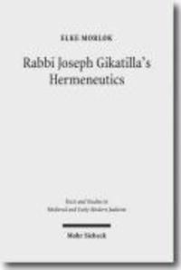 Rabbi Joseph Gikatilla's Hermeneutics.