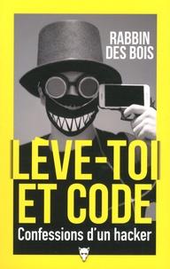 Rabbin des Bois - Lève-toi et Code.