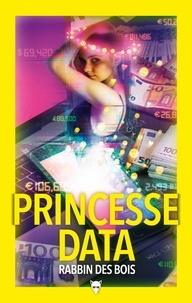 Rabbin des Bois - Princesse Data.