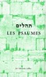Rabbinat Français - LES PSAUMES. - Edition bilingue, 6ème édition.
