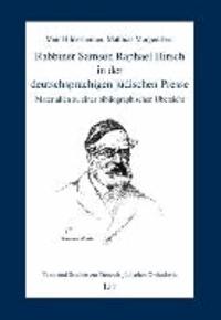Rabbiner Samson Raphael Hirsch in der deutschsprachigen jüdischen Presse - Materialien zu einer bibliographischen Übersicht.