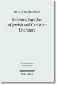 Rabbinic Parodies of Jewish and Christian Literature.