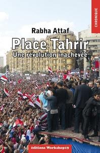 Ucareoutplacement.be Place Tahrir - Une révolution inachevée Image