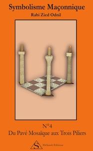 Rabi Zied Odnil - Du pavé mosaïque aux trois piliers.