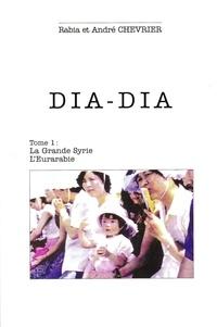Rabia/andre Chevrier - DIA-DIA tome 1.