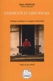 Rabia Bekkar - Ethnicité et lien social - Politiques publiques et stratégies résidentielles.