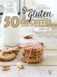 Birrascarampola.it Sans gluten - 50 recettes saines et gourmandes, sucrées et salées Image
