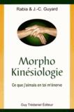 Rabia Guyard et Jean-Claude Guyard - Morpho Kinésiologie - Ce que j'aimais en toi m'énerve.